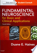 Fundamental Neuroscience for Basic and Clinical Applications,with STUDENT CONSULT Online Access,4