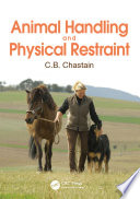 Animal Handling and Physical Restraint Book