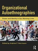 Organizational Autoethnographies