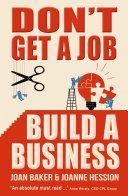 Pdf Don't Get A Job, Build A Business Telecharger