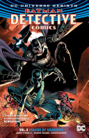 Batman - Detective Comics Vol. 3: League of Shadows (Rebirth)