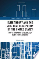 Elite Theory and the 2003 Iraq Occupation by the United States