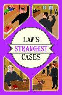 Law s Strangest Cases