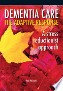 Dementia Care The Adaptive Response