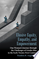 Elusive Equity Empathy And Empowerment