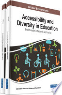 Accessibility and Diversity in Education  Breakthroughs in Research and Practice