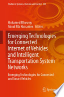 Emerging Technologies for Connected Internet of Vehicles and Intelligent Transportation System Networks Book