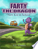 Farty the Dragon  New Kid In School