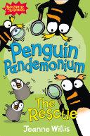 Penguin Pandemonium - The Rescue (Awesome Animals) Pdf/ePub eBook