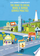 The Road to Social Work   Human Service Practice