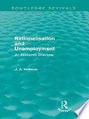Rationalisation And Unemployment Routledge Revivals