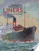 Coastal Passenger Liners of the British Isles Book