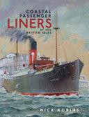 Coastal Passenger Liners of the British Isles