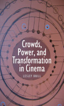 Crowds  Power  and Transformation in Cinema
