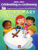 Celebrating the Lectionary for Primary Grades 2010-2011