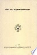 ILRI Project Work Plans 1997