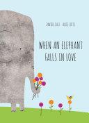 When an Elephant Falls in Love Pdf/ePub eBook