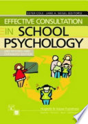 Effective Consultation In School Psychology