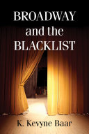 Broadway and the Blacklist