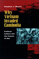 Why Vietnam Invaded Cambodia