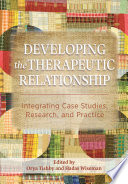 Developing the Therapeutic Relationship