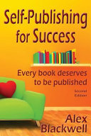 Self Publishing For Success Every Book Deserves To Be Published