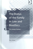 The Status Of The Family In Law And Bioethics