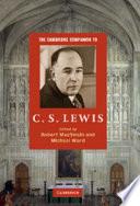 The Cambridge Companion to C  S  Lewis
