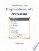 Einführung ins Programmieren mit Processing