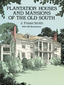 Pdf Plantation Houses and Mansions of the Old South
