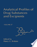 """""""Analytical Profiles of Drug Substances and Excipients"""" by Harry G. Brittain"""