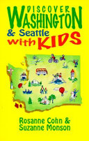 Discover Washington And Seattle With Kids