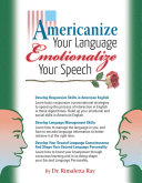 Americanize Your Language and Emotionalize Your Speech
