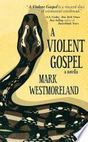 A Violent Gospel
