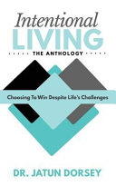 Intentional Living the Anthology