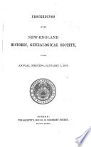 Proceedings Of The New England Historic Genealogical Society At The Annual Meeting