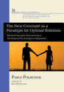 The New Covenant as a Paradigm for Optimal Relations Pdf/ePub eBook