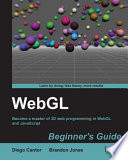 WebGL Beginner s Guide