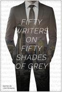 Fifty Writers on Fifty Shades of Grey Pdf/ePub eBook