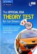 """The official DSA theory test for car drivers and the official Highway code"" by Driving Standards Agency"