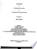 Indexes to the Epilepsy Accessions of the Epilepsy Information System
