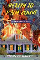 Return to Palm Court