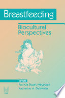 """Breastfeeding: Biocultural Perspectives"" by Patricia Stuart Macadam, Katherine A. Dettwyler"