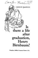 Is There a Life After Graduation  Henry Birnbaum  Book