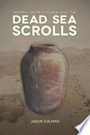 Hebrew Union College And The Dead Sea Scrolls