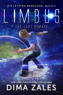 Limbus - The Last Humans (Die letzten Menschen: Buch 2)