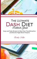 The Ultimate Dash Diet Cookbook Guide