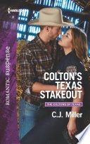 Colton s Texas Stakeout