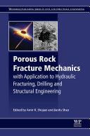Porous Rock Fracture Mechanics