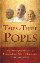 Tales of Three Popes